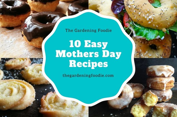 10 Easy Mothers Day Recipes