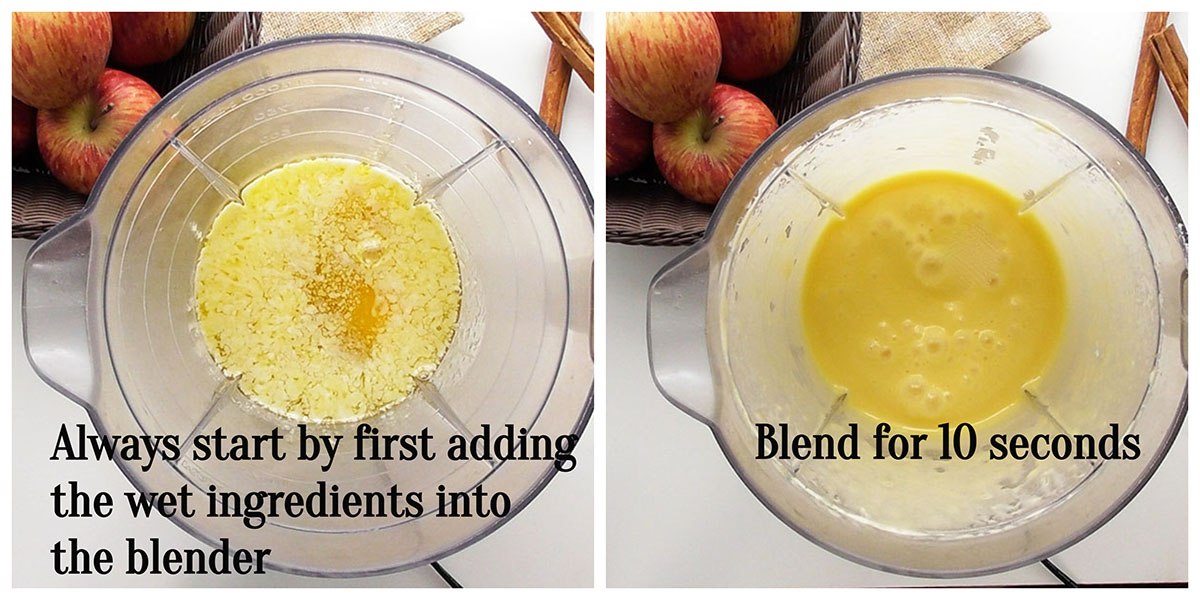 Always start by first adding the wet ingredients into the blender: Add the melted butter, eggs and vanilla into the blender. Place the lid securely onto the blender and blend the wet ingredients for only 10 seconds.